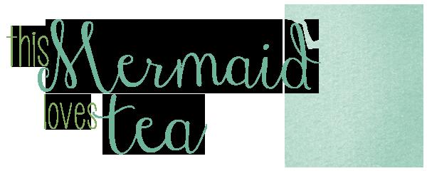 This Mermaid Loves Tea